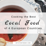 Cooking the Best Local Food of 4 European Countries