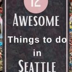 12 Awesome Things to do in Seattle Washington