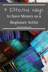 7 Effective Ways to Save Money as a Beginner Artist