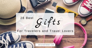 28 Best Gifts for Travelers