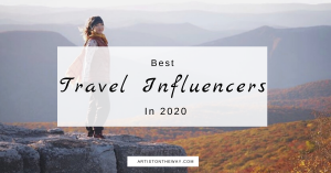 Best Travel Influencers and Inspiration in 2020