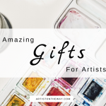 8 Amazing Gifts for Artists