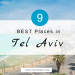 9 BEST Places in Tel Aviv for an Epic Visit