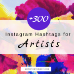 The Ultimate +300 Instagram Hashtags for Artists